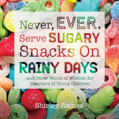 Never, Ever, Serve Sugary Snacks on Rainy Days, Revised