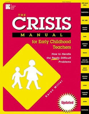 The Crisis Manual for Early Childhood Teacher