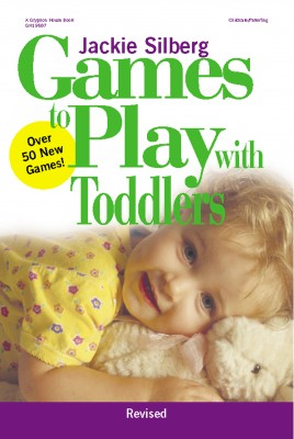 Games to Play with Toddlers, Revised Edition
