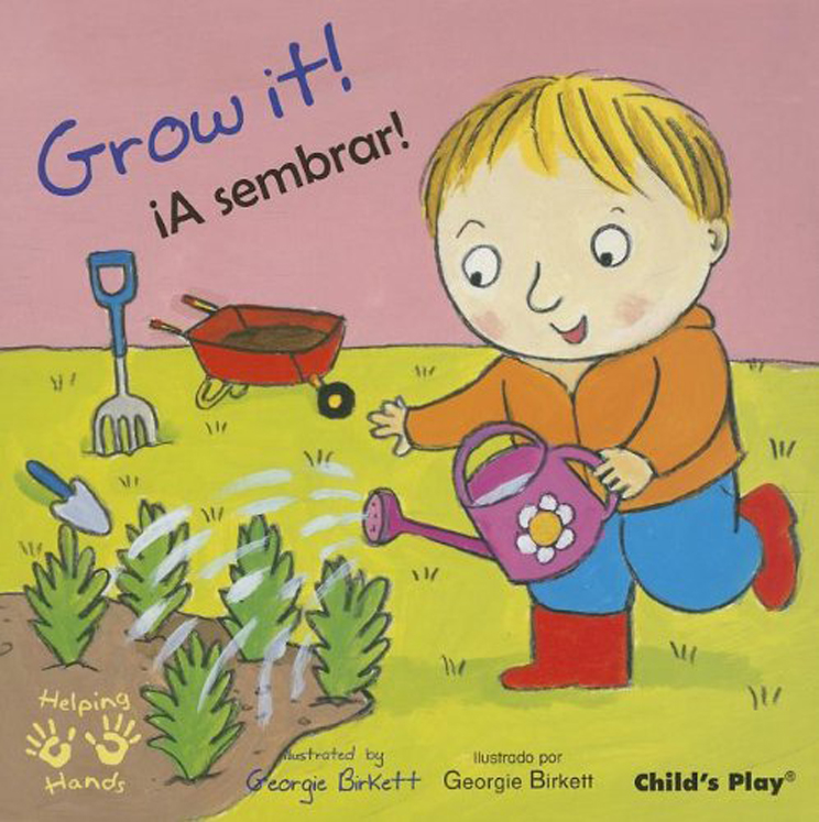 Grow It! - English/Spanish Bilingual Board Book
