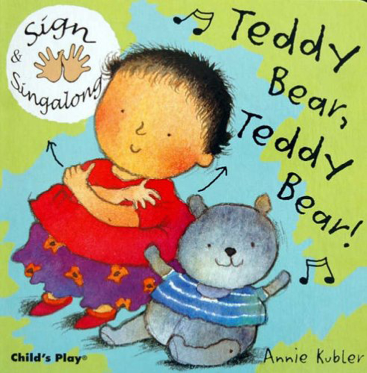Teddy Bear, Teddy Bear! Sign & Singalong Board Book