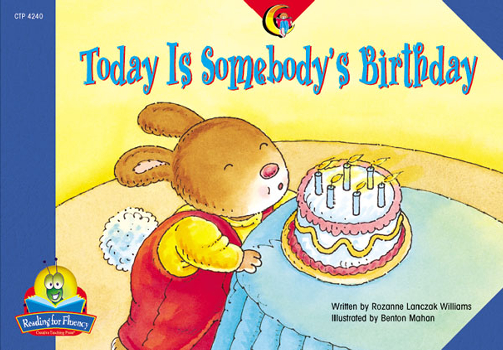 Today Is Somebody's Birthday