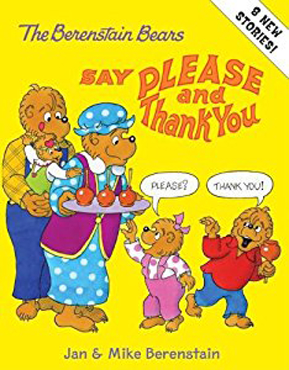 The Berenstain Bears Say Please and Thank You - Hardcover Book