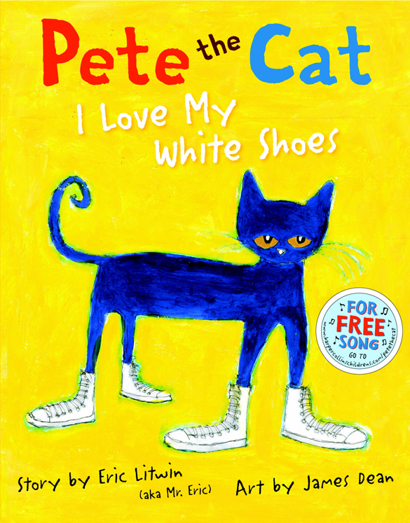 Harper Collins Pete the Cat I Love My White Shoes
