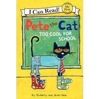 Pete the Cat Too Cool for School Hardcover