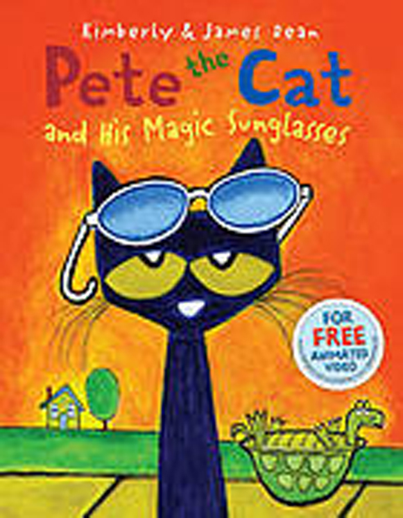 Pete the Cat and His Magic Sunglasses, Hardcover Book