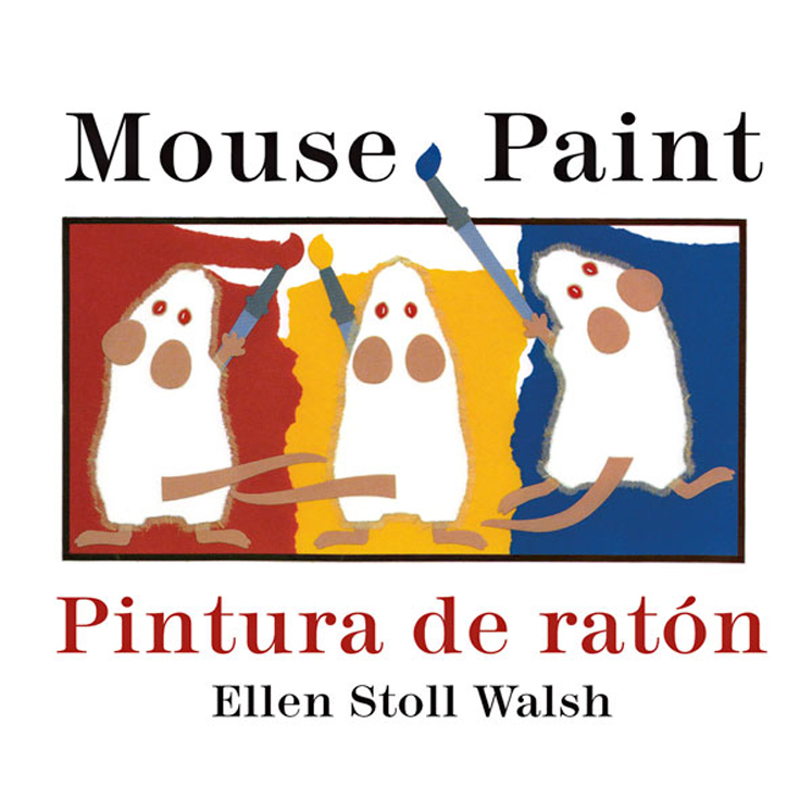 Pintura de raton/Mouse Paint Bilingual - Boardbook