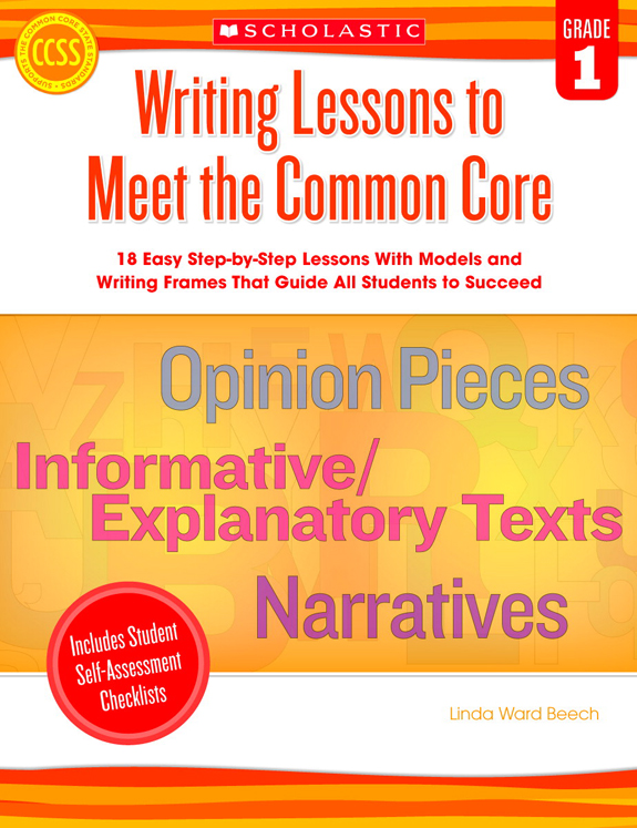 Scholastic Writing Lessons to Meet the Common Core