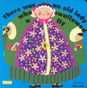 Old Lady Who Swallowed a Fly Classic Board Book with Holes