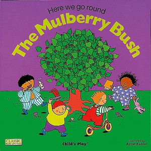 Classic Books-with-Holes Soft Cover, Here We Go 'Round the Mulberry Bush