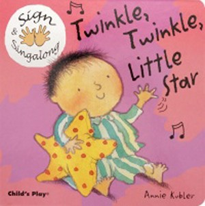 Twinkle, Twinkle, Little Star Sign and Sing Along - Board Book