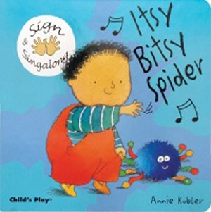 Itsy, Bitsy Spider Sign and Sing Along Board Book