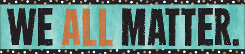 I ? Metal™ We All Matter Quotable Expressions® Banner