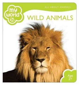 My World Board Books - Wild Animals