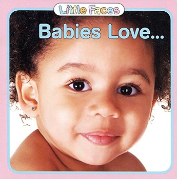 Baby Faces Board Book - Babies Love
