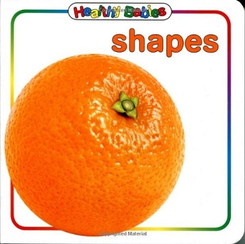 Healthy Babies Board Book - Shapes