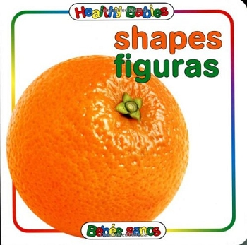 Healthy Babies Bilingual Board Book - Shapes
