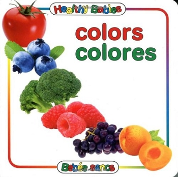 Healthy Babies Bilingual Board Book - Colors