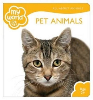 My World Board Books - Pet Animals