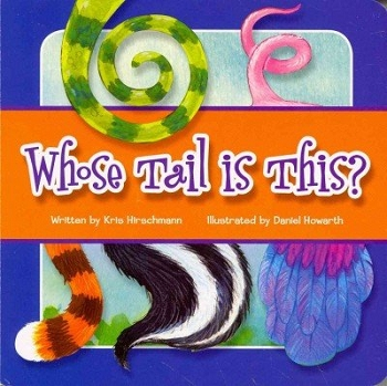 Whose Tail is This? Board Book