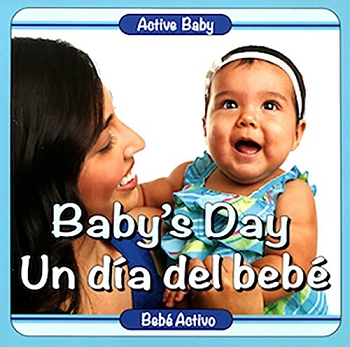 Active Baby Board Book - Baby's Day (Bilingual)