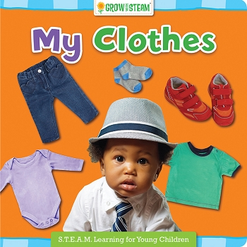 Grow With Steam Board Book - My Clothes