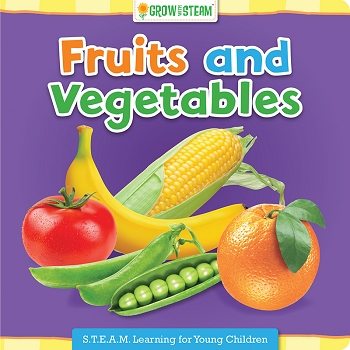Grow With Steam Board Book - Fruits and Vegetables