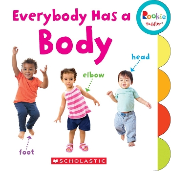 Rookie Toddler Board Book - Everybody Has a Body