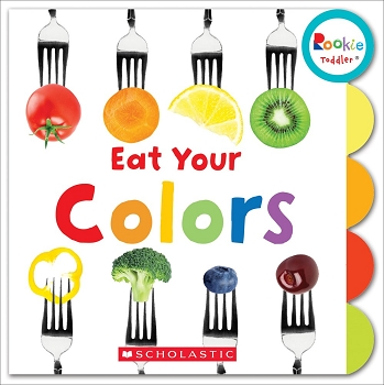 Rookie Toddler Board Book - Eat Your Colors