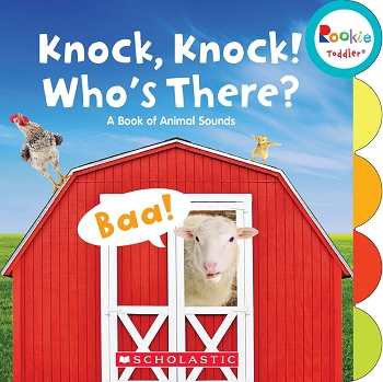 Rookie Toddler Board Book - Knock, Knock! Who's There?