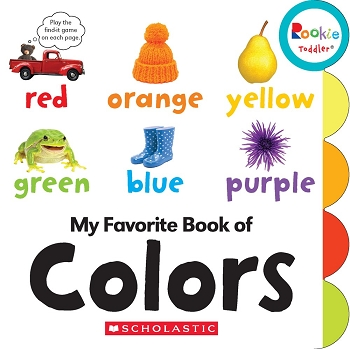 Rookie Toddler Board Book - My Favorite Book of Colors