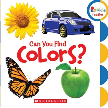 Rookie Toddler Board Book - Can You Find Colors?