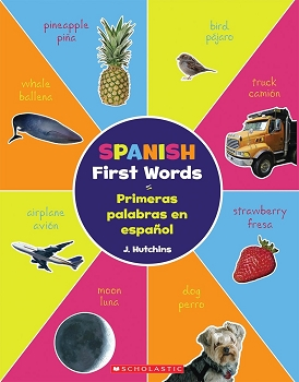 Spanish First Words / Primeras Palabras En Enspanol Bilingual Paper Back Book