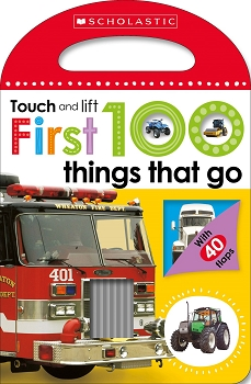 Scholastic Early Learners: Touch and Lift - First 100 Things That Go