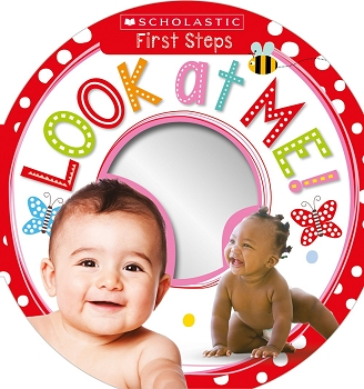 Scholastic Early Learners: First Steps - Look at Me!