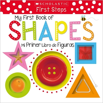 Scholastic Early Learners: My First Book of Shapes / Mi Primer Libro De Figuras Bilingual Board Book