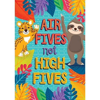 Air Fives Not High Fives Poster