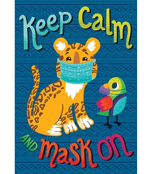 10% off orders of $50 or more of all products in our Back to School Sale! Keep Calm and Mask On, Inspirational Poster