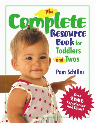 The Complete Resource Book for Toddler and Twos