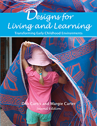 Designs for Living and Learning, 2nd Edition: Transforming Early Childhood Environments