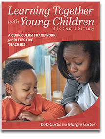 Learning Together with Young Children, 2nd Edition