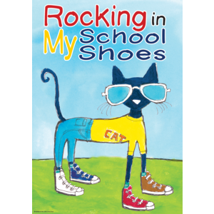 Pete the Cat Rocking in My School Shoes - Positive Poster