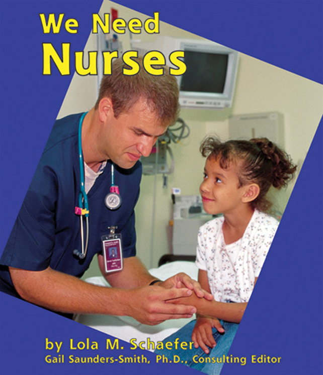 We Need Nurses