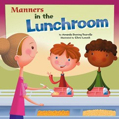 Way to Be! Manners in the Lunchroom