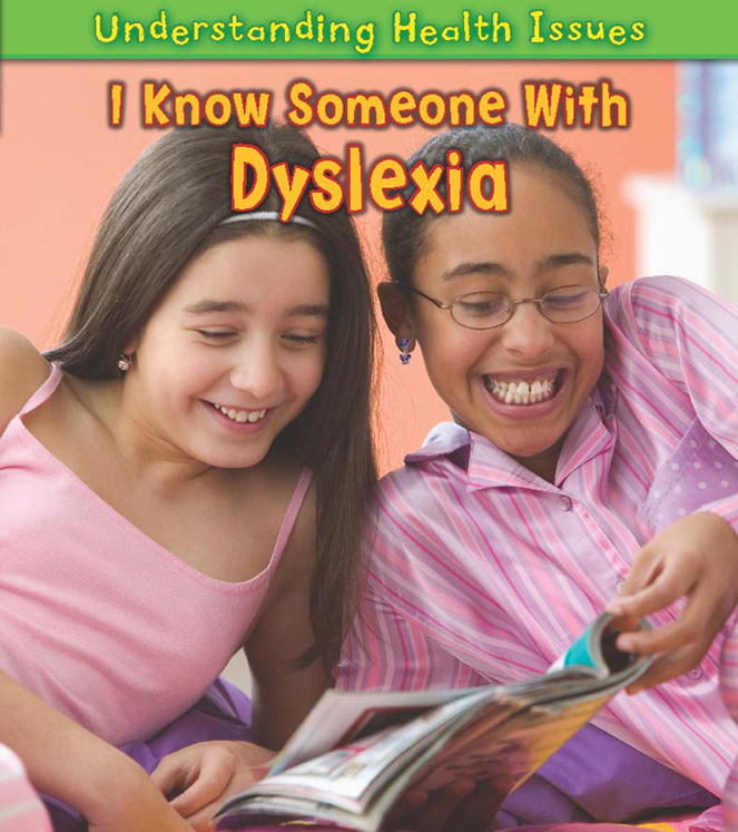 I Know Someone with Dyslexia