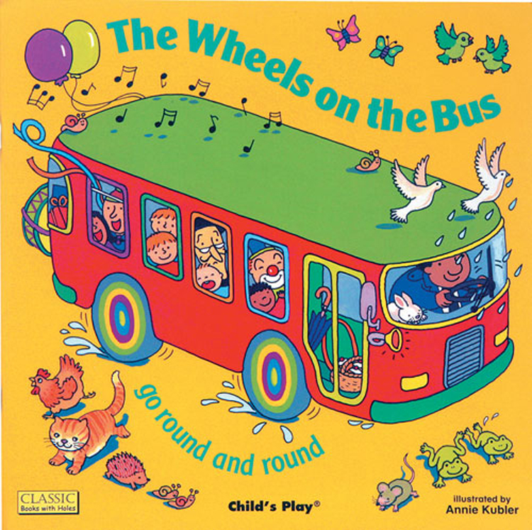 Classic Books-with-Holes Soft Cover, The Wheels on the Bus