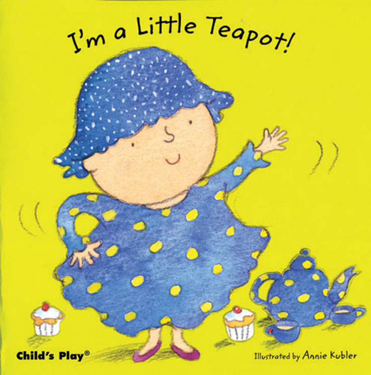I'm a Little Teapot - Board Book