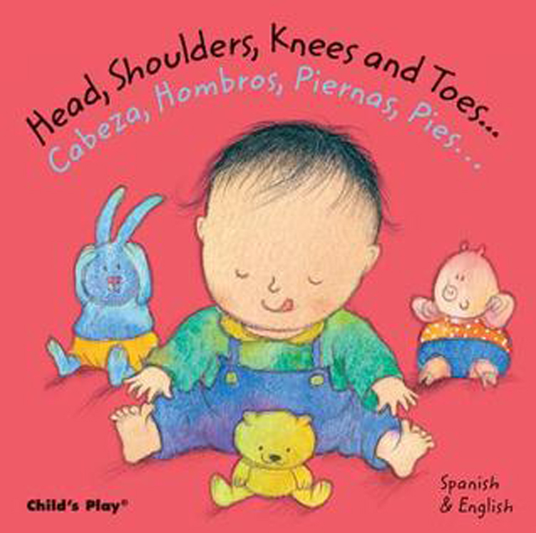 Head, Shoulders, Knees and Toes Bilingual - Board Book
