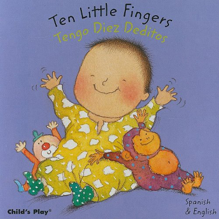 Ten Little Fingers - English/Spanish Bilingual - Board Book