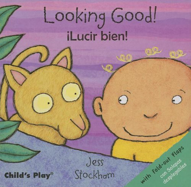 Looking Good! - English/Spanish Bilingual - Board Book